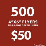 Cheapest 500 4x6 inch Flyer Printing Near Me Atlanta, GA