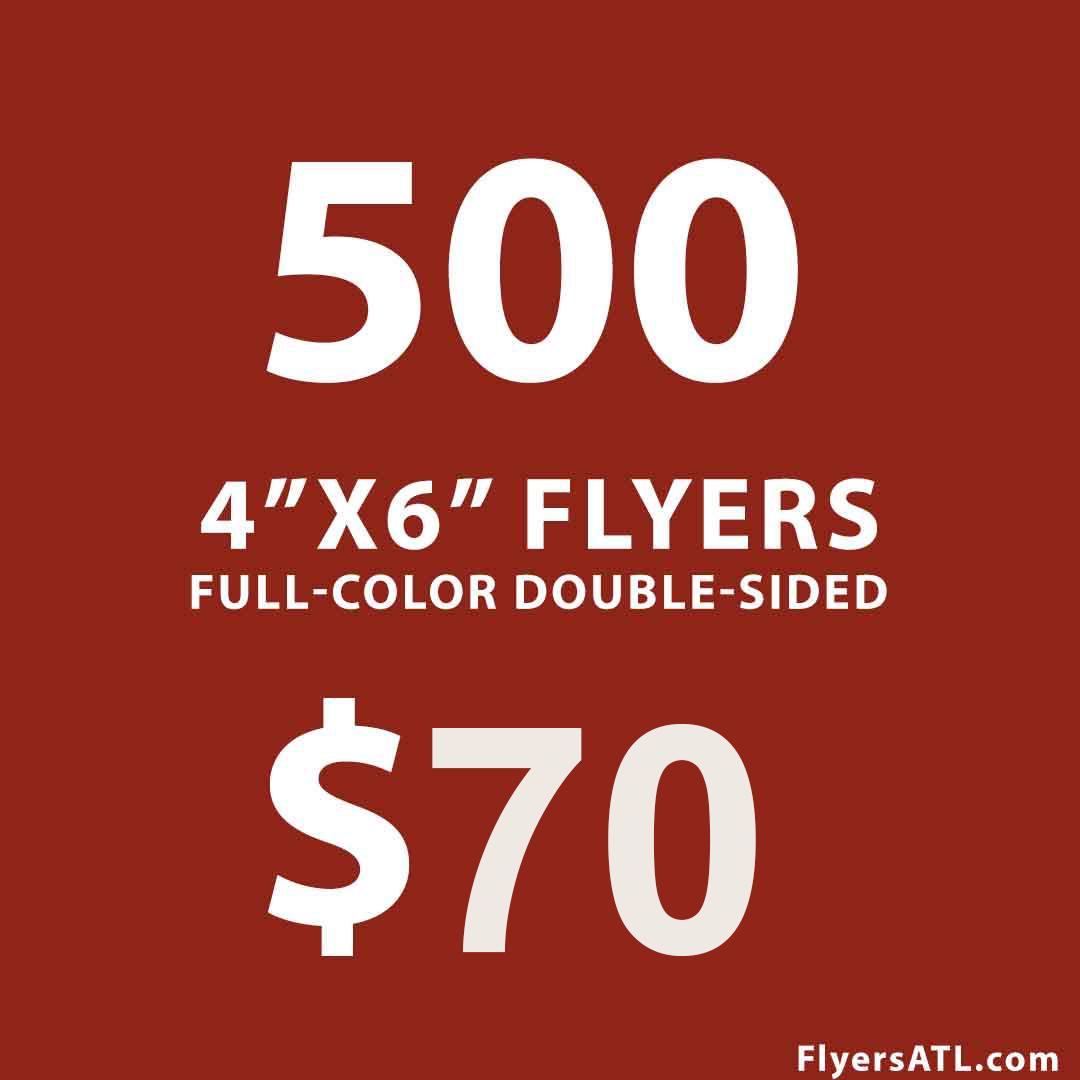 Cheapest 500 4x6 inch Flyer Printing Near Me Atlanta, GA