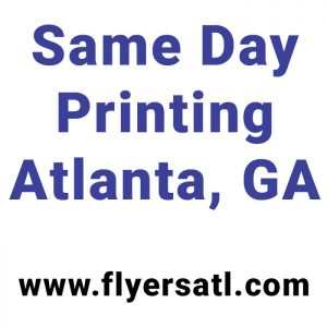 Same Day Printing Atlanta, GA