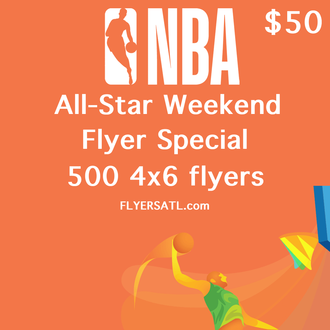 NBA ALL STAR WEEKEND FLYERS ATLANTA